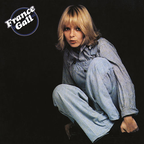 France Gall (Remasterisé en 2004) (Edition Deluxe) de France Gall