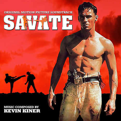 Savate (Original Soundtrack Recording) by Kevin Kiner