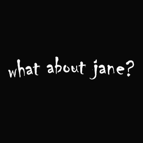 What About Jane? (Remastered) von McQueen Street