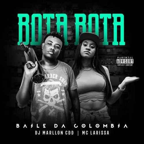 Bota Bota (Baile da Colômbia) by Mc Larissa