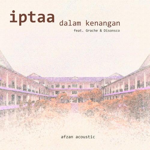 IPTAA Dalam Kenangan de Afzan Acoustic