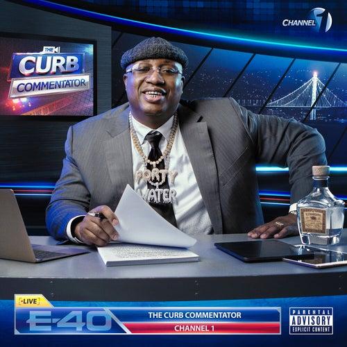 The Curb Commentator Channel 1 de E-40