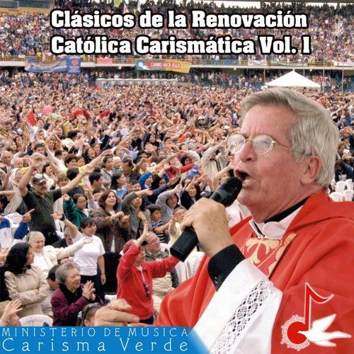 Clásicos de la Renovación Católica Carismática, Vol. 1 by Carisma Verde