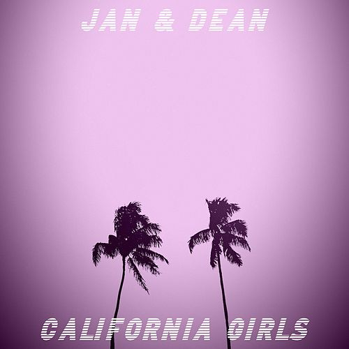 California Girls (The '80s Sessions) de Jan & Dean