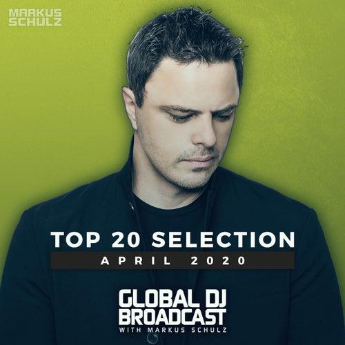 Global DJ Broadcast - Top 20 April 2020 de Markus Schulz