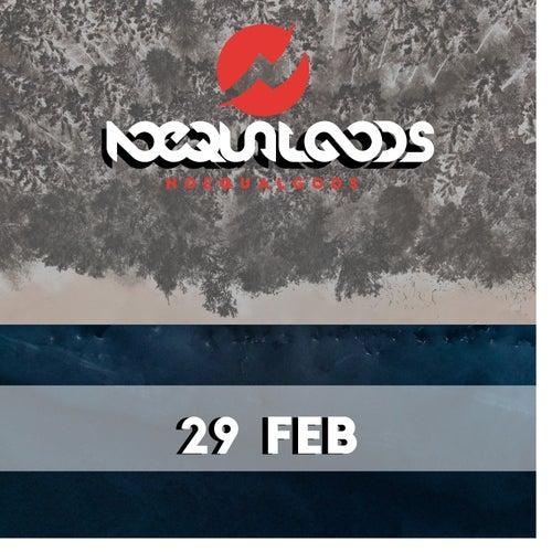 29 Feb de Noequalgods