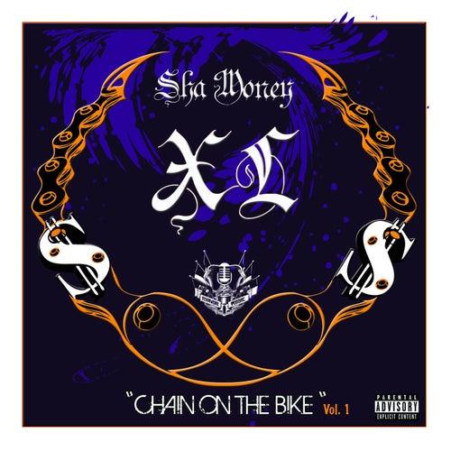 Chain on the Bike by Sha Money XL