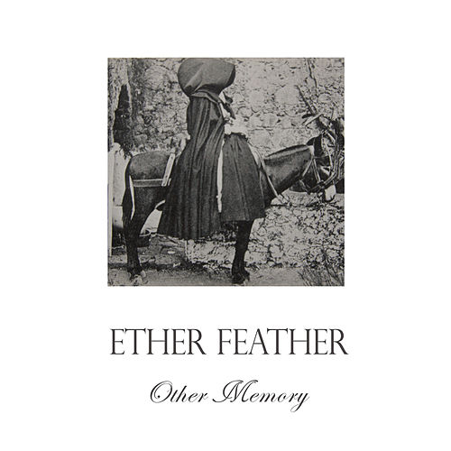 Other Memory von Ether Feather