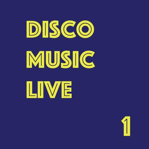 Disco Music Live, Vol. 1 (Live) de Various Artists