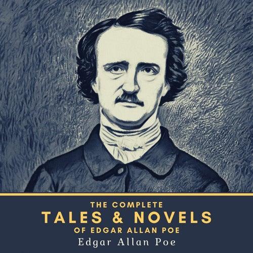 The Complete Tales & Novels of Edgar Allan Poe von Edgar Allan Poe