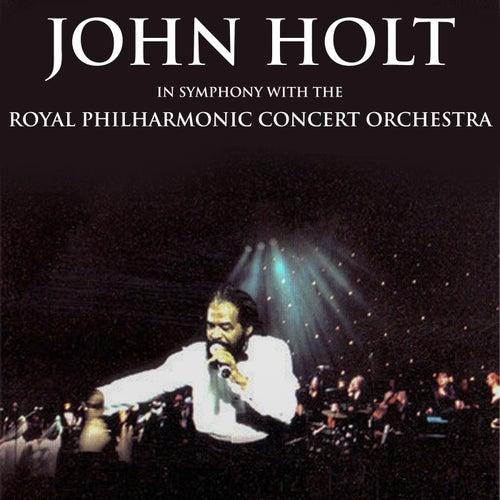 John Holt in Symphony with the Royal Philharmonic Orchestra de John Holt