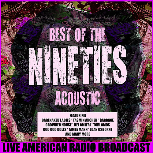 Best of the 90's Acoustic (Live) von Various Artists