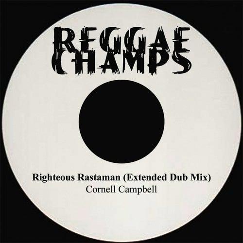 Righteous Rastaman Extended Dub Mix de Cornell Campbell