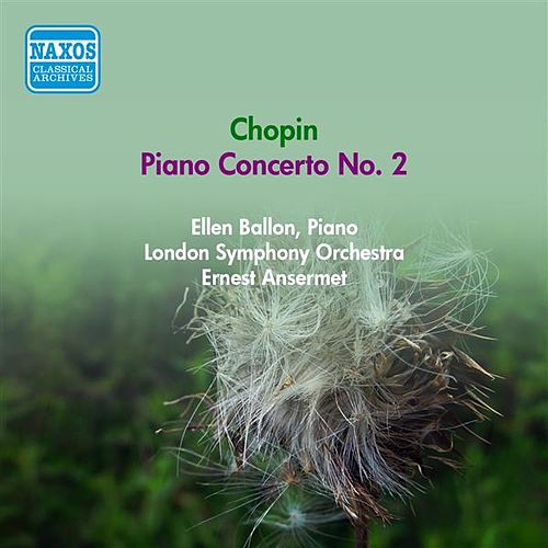 Chopin, F.: Piano Concerto No. 2 (Ballon, Ansermet) (1950) von Ellen Ballon
