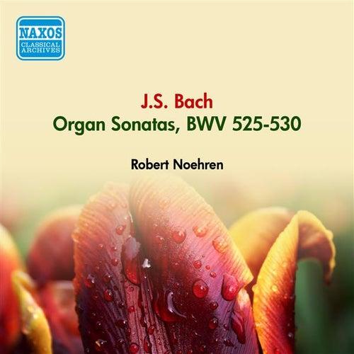 Bach, J.S.: Organ Sonatas, Bwv 525-530 (Noehren) (1950) de Robert Noehren