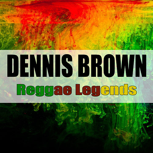 Reggae Legends de Dennis Brown