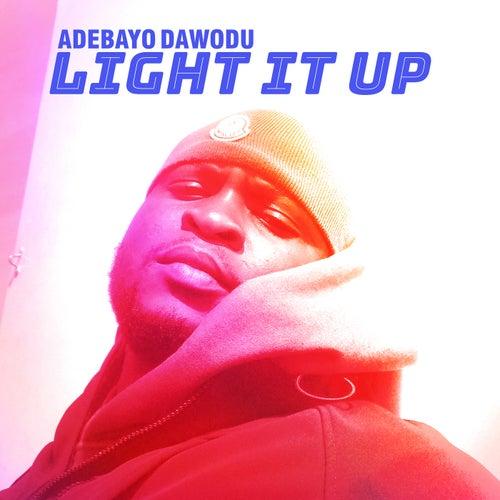 Light it Up di Adebayo Dawodu
