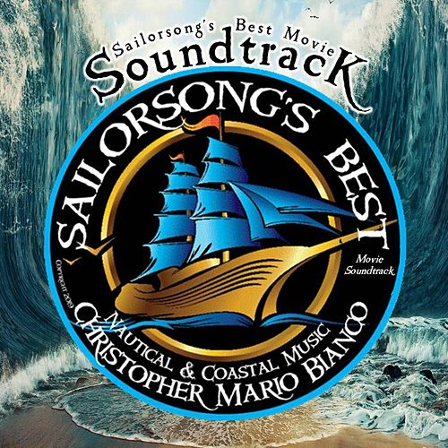 Sailorsong's Best de Christopher Mario Bianco