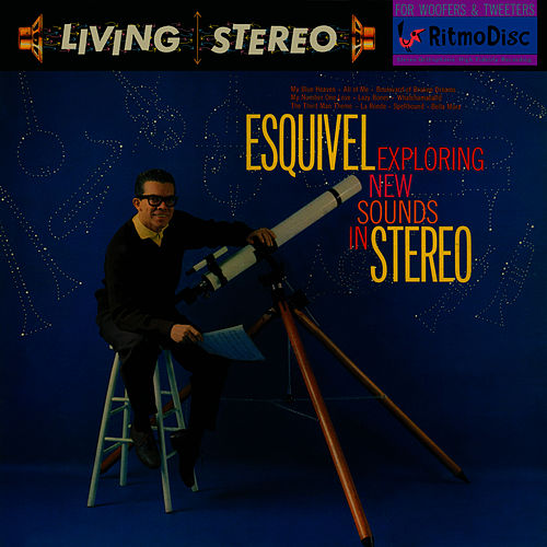 Exploring New Sounds in Stereo by Esquivel