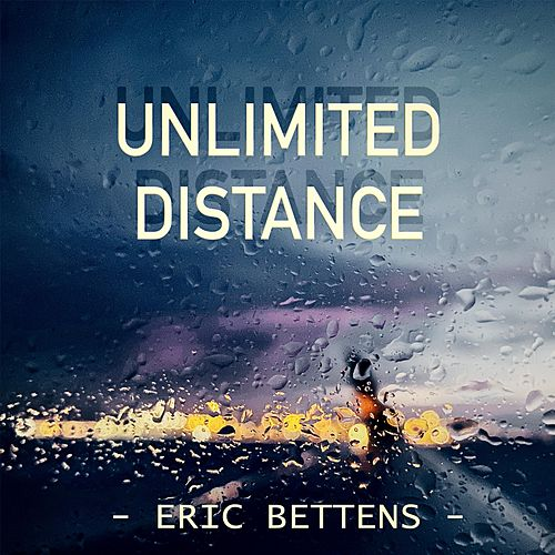 Unlimited Distance by Eric Bettens