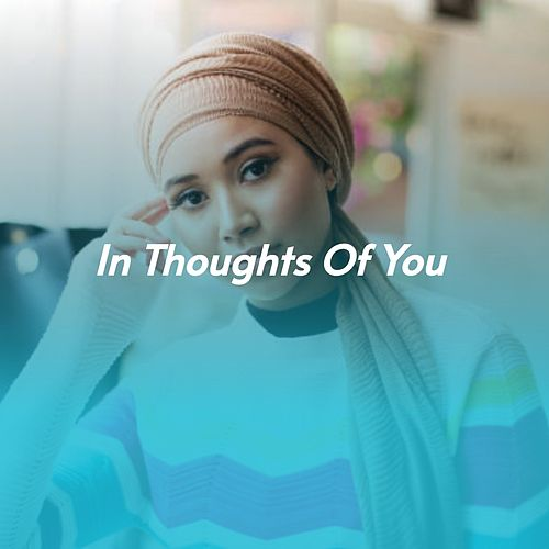 In Thoughts of You de Ella Mae Morse, Léo Ferré, Johnny Green, Silvio Rodríguez, Silvio Rodriguez, Frank Fernandez, Jim Reeves, Gene Autry, Cannonball Adderley, Frankie Lymon