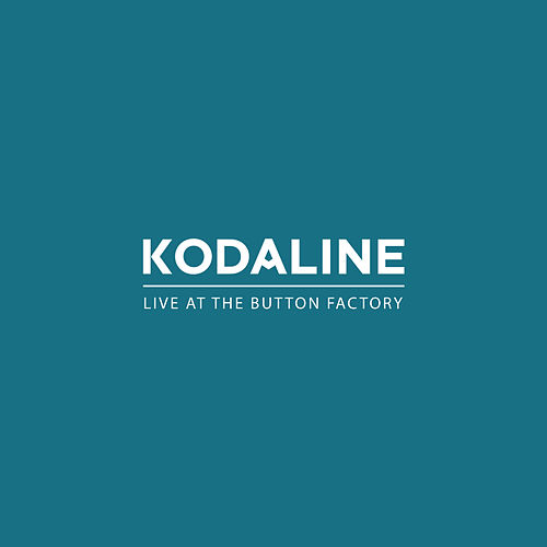 Live at The Button Factory - EP de Kodaline