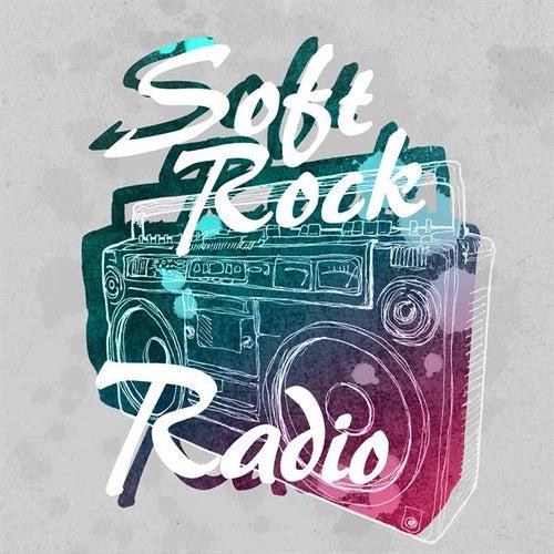 Soft Rock Radio de Various Artists