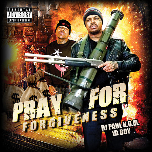 Pray for Forgiveness de DJ Paul