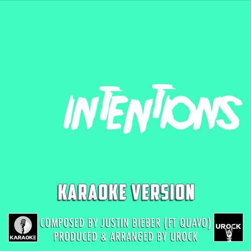 Intentions Originally Performed By Justin Bieber And Quavo (Karaoke Version) de Urock