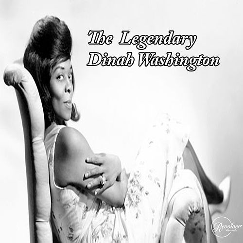 The Legendary Dinah Washington de Dinah Washington
