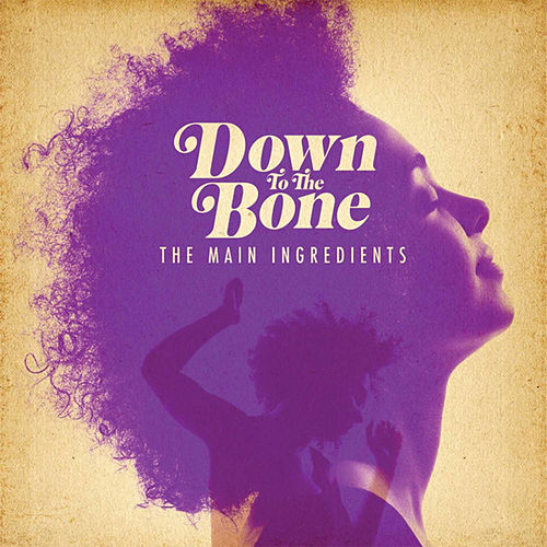 The Main Ingredients by Down to the Bone