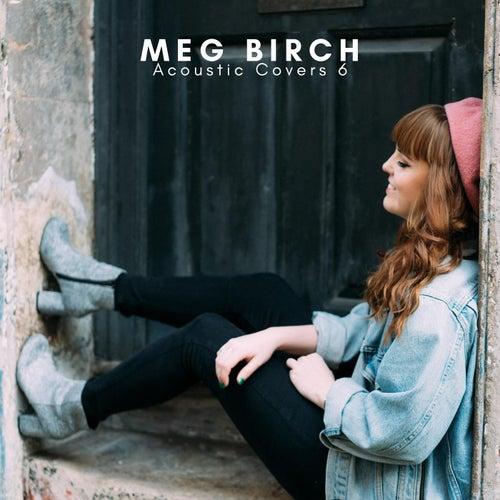 Acoustic Covers 6 von Meg Birch