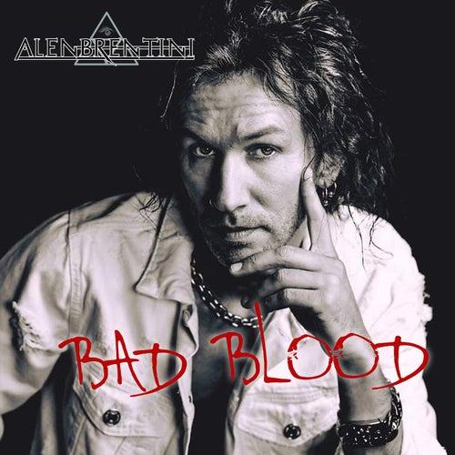 Bad Blood von Alen Brentini
