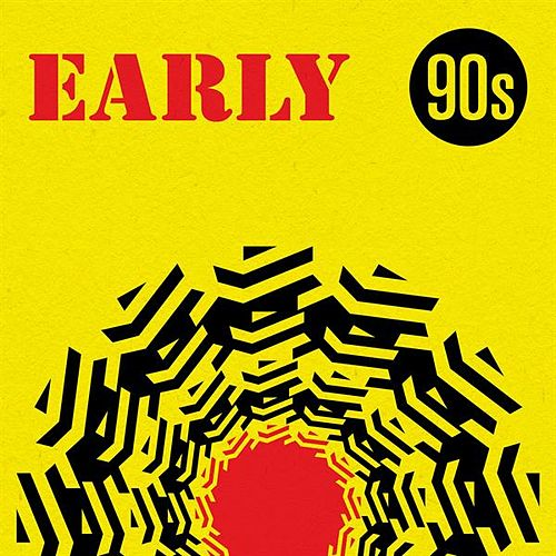 Early 90s by Various Artists