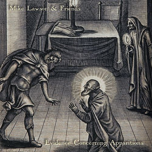 Evidence Concerning Apparitions by Mike Lawson
