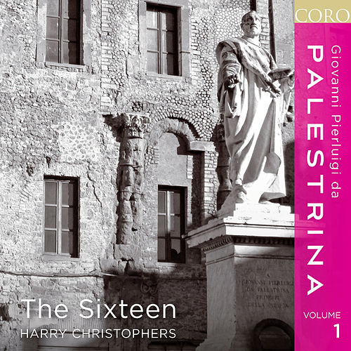 Palestrina, Vol. 1 von The Sixteen