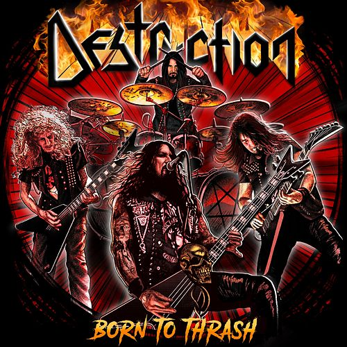 Born to Thrash (Live in Germany) by Destruction