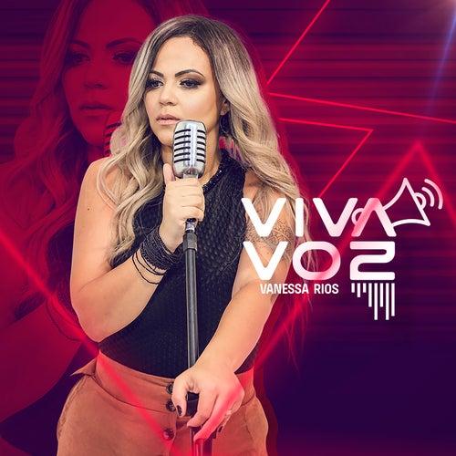 Viva Voz de Vanessa Rios
