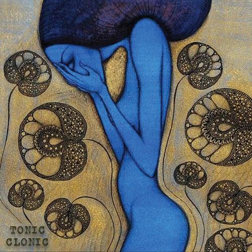 Tonic Clonic by Danielle Whalebone