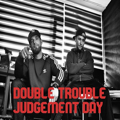 Judgement Day by Double Trouble