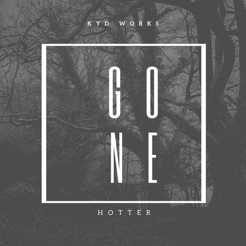Gone (Hotter) de K.Y.D Works