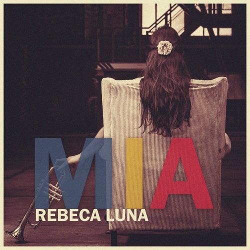 Mía (Acoustic) de Rebeca Luna