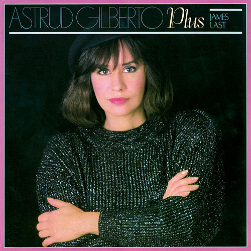 Astrud Gilberto Plus James Last von James Last