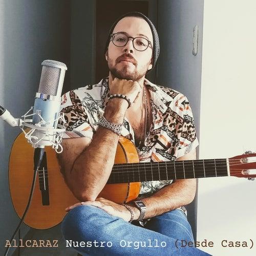 Nuestro Orgullo (Desde Casa) van Rodrigo Alcaraz