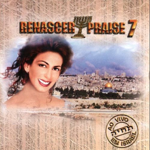Renascer Praise 7: Reconciliação (Ao Vivo) by Renascer Praise