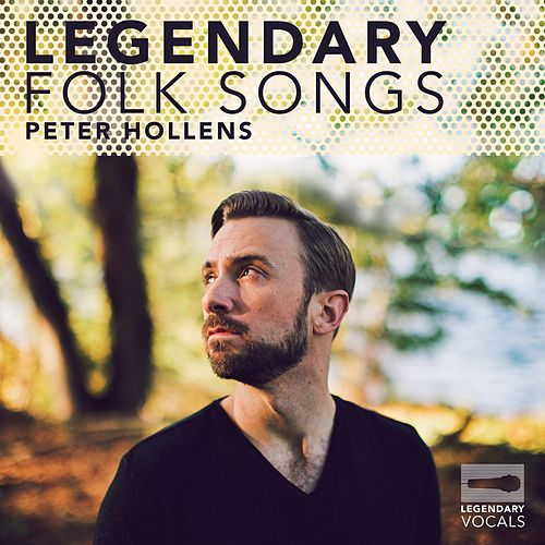 Legendary Folk Songs von Peter Hollens
