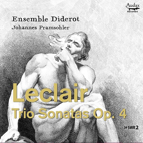 Leclair: Trio Sonatas, Op. 4 by Ensemble Diderot