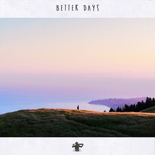 Better Days by Pietro Ghiselli