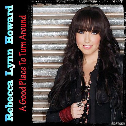A Good Place to Turn Around de Rebecca Lynn Howard