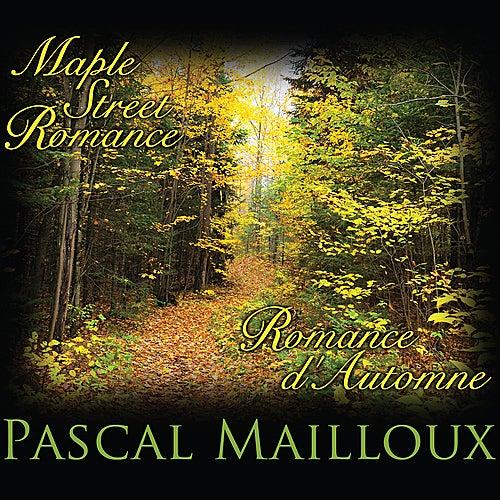Maple Street Romance / Romance d'Automne by Pascal Mailloux